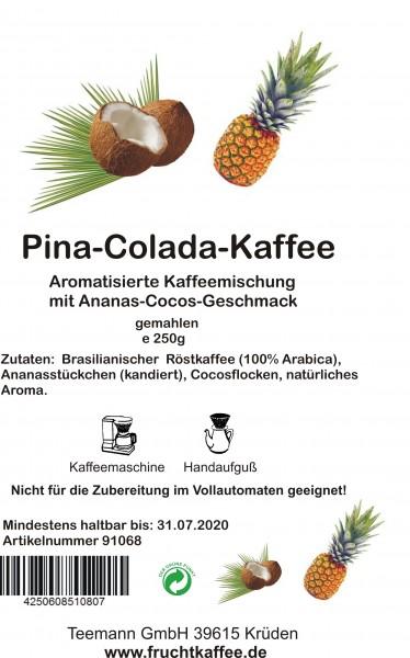 Pina Colada Fruchtkaffee gemahlen 250g Grundpreis 26.00/Kg